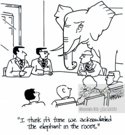 """""""I think it's time we acknowledged the elephant in the room."""""""