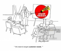 'We need to target customer needs.'